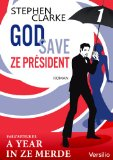 God save Ze President by Stephen Clarke Kindle ebook