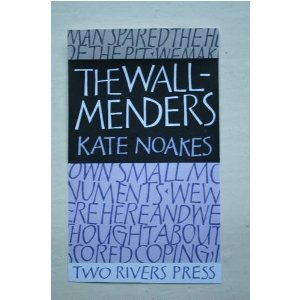Wall menders Kate Noakes