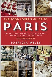 Food lovers guide to paris by patricia wells
