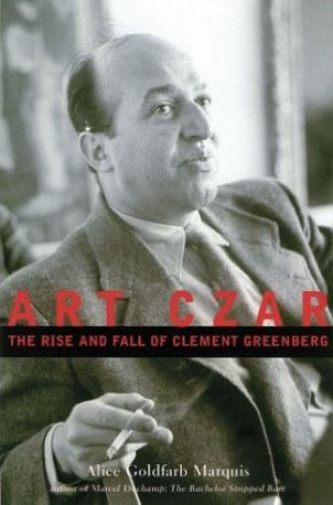 Art Czar Clement Greenberg by Alice Goldfarb Marquis